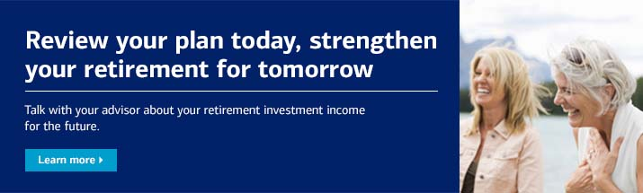 Review your plan today strengthen your retirement for tomorrow