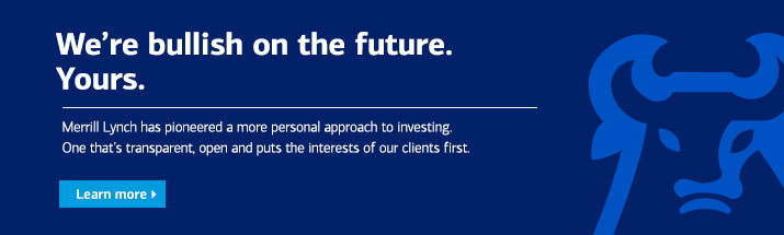 We are bullish on your future learn more about the Merrill Lynch personal approach to investing